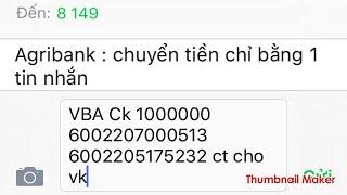 Agribank - chuyển tiền bằng điện thoại - nhắn tin