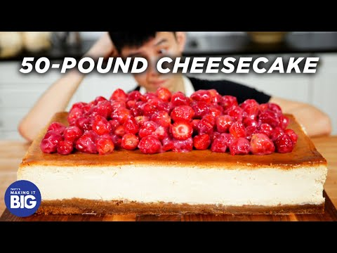 I Made A Giant 50-Pound Cheesecake ? Tasty