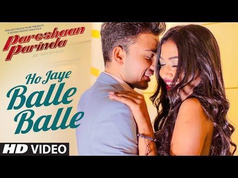 HO JAYE BALLE BALLE LYRICS - Ravinder Bhinder   Pareshaan Parinda (2018)