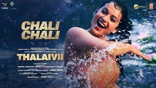 Chali Chali – Saindhavi Prakash (THALAIVI) Video HD