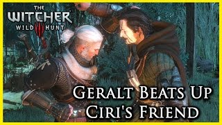 Witcher 3: Geralt Refuses to Help and Beats Up Ciri's Friend (she's hurt)