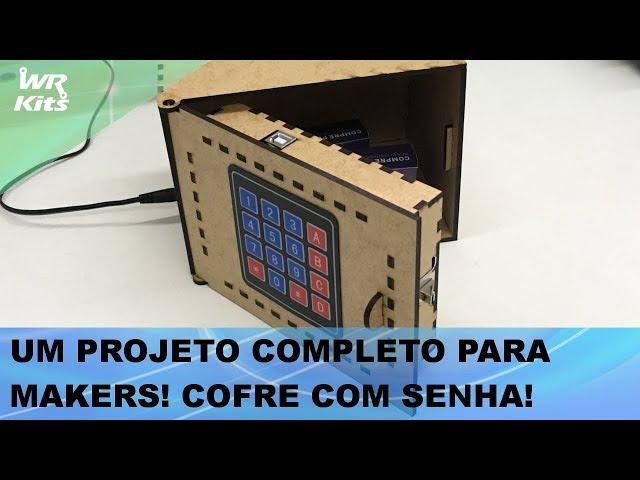PROJETO MAKER COMPLETO: COFRE COM TECLADO E SENHA, MONTE O SEU!