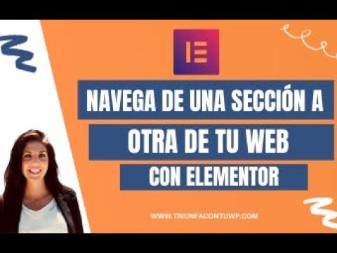 ➤ Navega de UNA SECCIÓN A OTRA de tu web (páginas diferentes) con ELEMENTOR