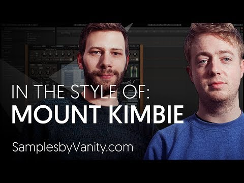MOUNT KIMBIE Tutorial: In The Style Of Vol.21 - Mount Kimbie + Sample Pack