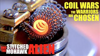 COIL WARS | Meet the Warriors | How to Build a Stitched Mohawk Alien Coil