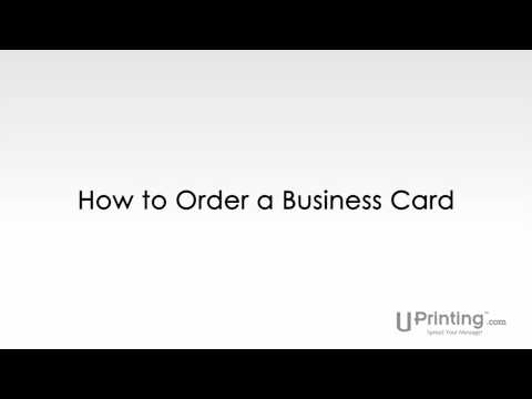 UPrinting Presents How to Order a Business Card
