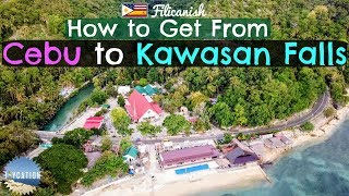 HOW TO GET FROM CEBU TO KAWASAN FALLS | BADIAN PHILIPPINES TRAVEL GUIDE