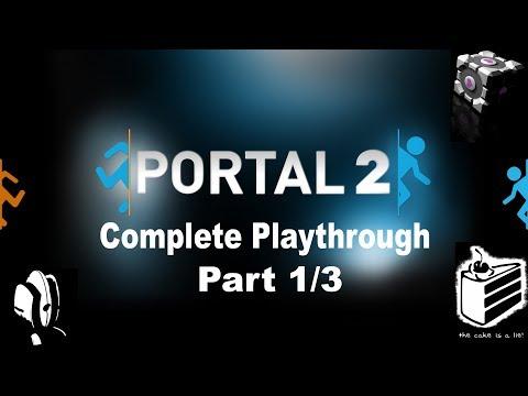 Portal 2  Complete Playthrough Part 1