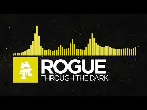 [Electro] - Rogue - Through The Dark [Monstercat EP Release]