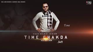 Time Chakda – Kulbir Jhinjer