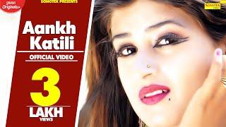 Aankh Katili – Sonu Mehandipur Ft Himanshi Goswami