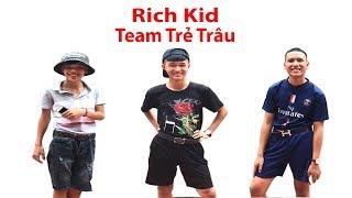 Hữu Bộ | Rich Kid Team Trẻ Trâu Mặc Gì?
