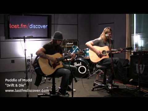 Puddle Of Mudd - Drift & Die (Last.fm Sessions)