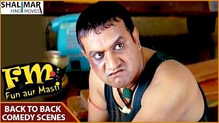 FM Fun Aur Masti Hyderabadi Movie || Sajid Khan Back To Back Comedy Scenes || Sajid Khan
