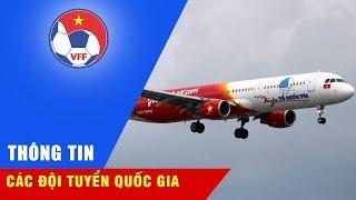 HOT: U23 Việt Nam được đón bằng chuyên cơ riêng khi về nước