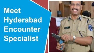 Hyderabad Encounter: This is not first time for VC Sajjan..