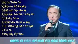 Những ca khúc hay nhất của NSND Trung Kiên