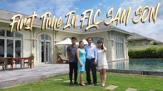 First time in FLC Sầm Sơn - Thanh Hóa