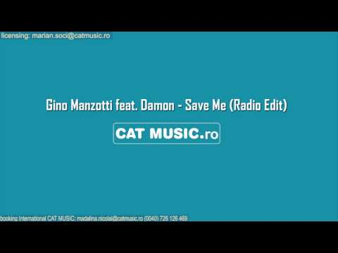Gino Manzotti feat. Damon - Save Me (Radio Edit)
