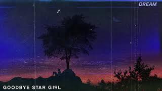 Slushii - Goodbye Star Girl  // DREAM . 15