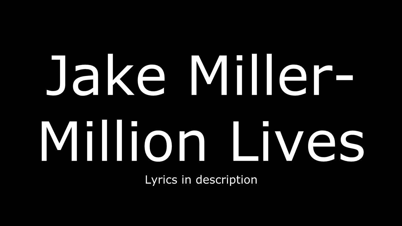 jake miller song lyrics - photo #16