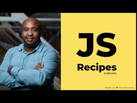 video thumbnail for #JSRecipes - Intro Video