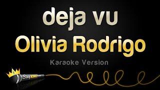Olivia Rodrigo - deja vu (Karaoke Version)