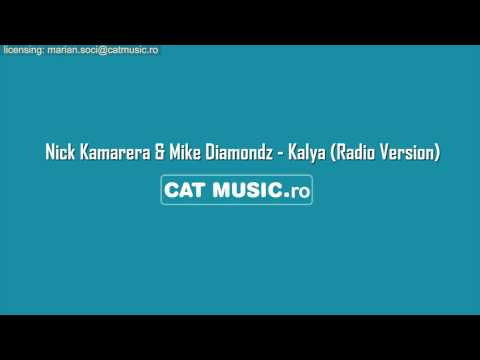 Nick Kamarera & Mike Diamondz - Kalya (Radio Version)
