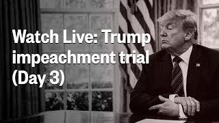 Senate Impeachment Trial Of President Trump | Day 3 | NBC News (Live Stream)