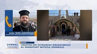 Crestinii din Patriarhia Ierusalimului au sarbatorit Botezul Domnului