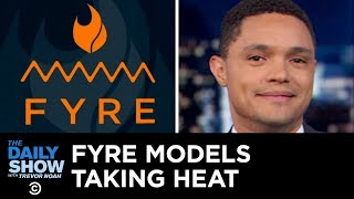 Fyre Festival's Model Subpoenas & Washington's Measles Outbreak | The Daily Show