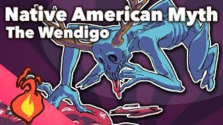 Native American Myth - The Wendigo - The Omushkego Tribe - Extra Mythology