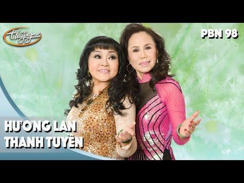 PBN98   Hương Lan & Thanh Tuyền - LK Hai Lối Mộng, Chuyện Chúng Mình, Tàu Đêm Năm Cũ