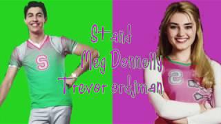 Stand lyrics ~ Meg Donelly and Trevor Tordjman