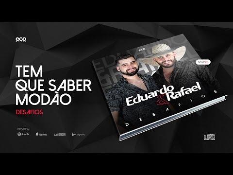 Baixar Eduardo & Rafael - Tem Que Saber Modão (CLIPE OFICIAL HD)