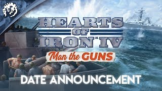 Hearts of Iron IV manning the guns soon