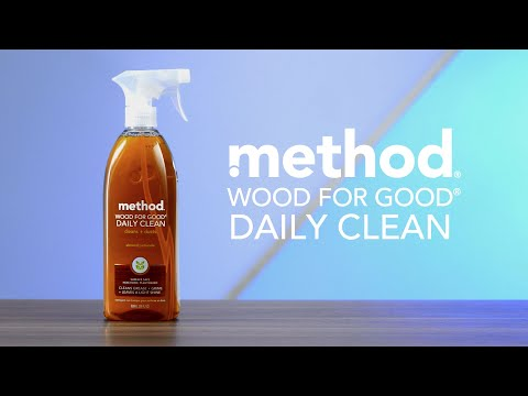 fear no mess with wood for good® daily clean