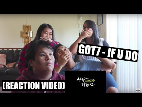 GOT7 - If You Do || Reaction Video
