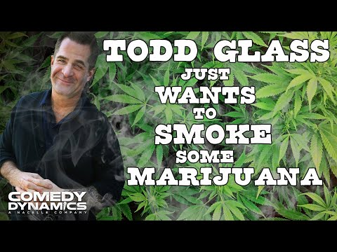 Todd Glass - Marijuana