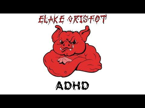 Elake Grisfot (Swe) - ADHD