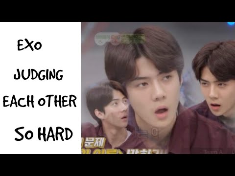EXO JUDGING EACH OTHER SO HARD
