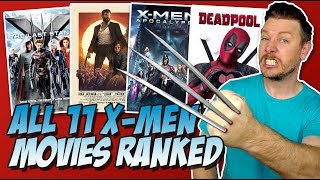 All 11 X-Men Movies Ranked Worst to Best (w/ Deadpool 2)