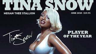 Megan Thee Stallion - Big Ole Freak (Tina Snow)