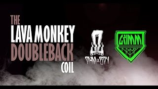 Lava Monkey DoubleBack Coil with Ohmboy and Grimm Green