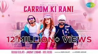 Carrom Ki Rani – Ramji Gulati Ft Jannat Zubair Video HD