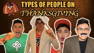 TYPES OF PEOPLE ON THANKSGIVING