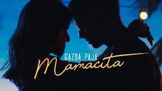 GAZDA PAJA  - MAMACITA (OFFICIAL VIDEO 2019)