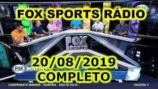 FOX SPORTS RÁDIO 20/08/2019 - FSR COMPLETO