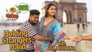 Hot Girl Holding Hand Prank   Raj Khanna - Boss Of Bakchod   Pranks In India   HighIQ
