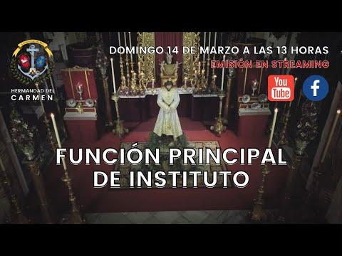 Función Principal de Instituto · Hermandad del Carmen (Sevilla)